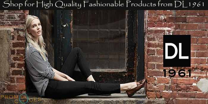 DL1961 The high Quality Brand for apparels