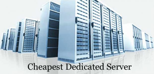 Cheapest Dedicated Servers