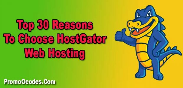 30 Reasons To Choose HostGator Web Hosting