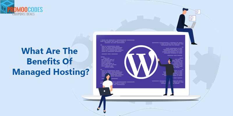 Benefits of managed hosting