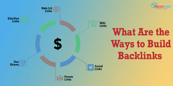 What Are the Ways to Build Backlinks?