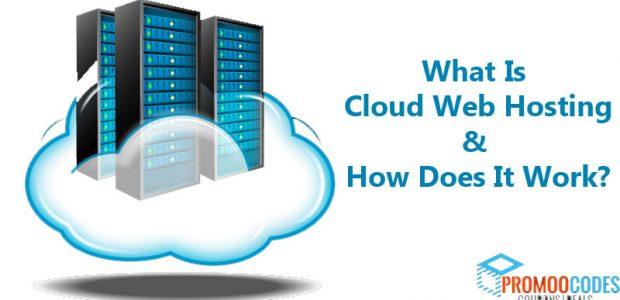What Is Cloud Web Hosting