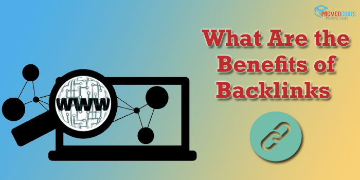 What Are the Benefits of Backlinks?