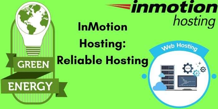 Inmotion Reliable Web Hosting
