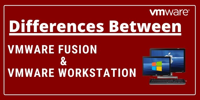Difference Between Vmware Fusion & Workstation