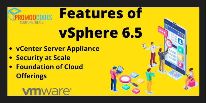 Features of vSphere 6.5
