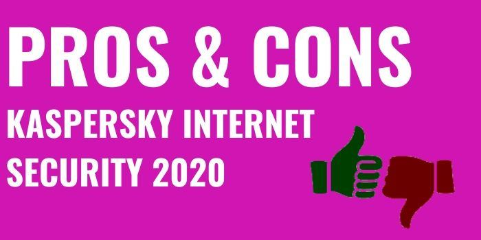 pros and cons Kaspersky internet security